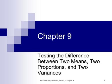 McGraw-Hill, Bluman, 7th ed., Chapter 9