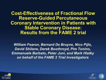 Cost-Effectiveness of Fractional Flow Reserve-Guided Percutaneous Coronary Intervention in Patients with Stable Coronary Disease: Results from the FAME.