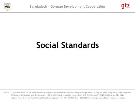 Bangladesh – German Development Cooperation PROGRESS' Component on Social and Environmental Compliance, implemented by GFA Consulting Group PROGRESS (promotion.