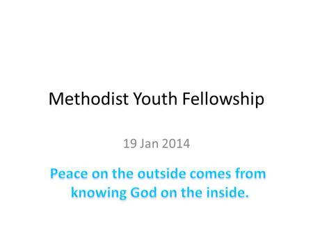 Methodist Youth Fellowship 19 Jan 2014. Rooted in Him Let your roots grow in Him and let your lives be built on Him. Colossians 2:7 – Why do you.
