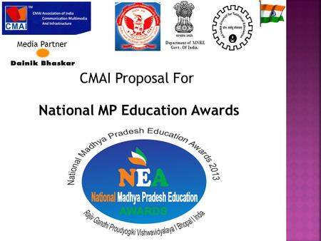 CMAI Proposal For National MP Education Awards Department of MNRE Govt. Of India. Media Partner.