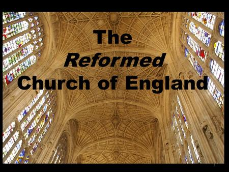 1 The Reformed Church of England. 2 Fidei Defensor, 'Defender of the faith'