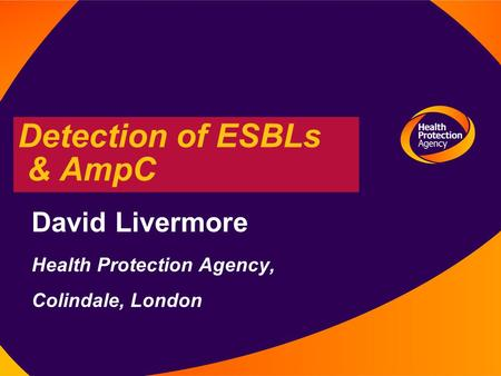 Detection of ESBLs & AmpC