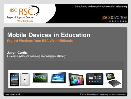 Go to View > Header & Footer to edit October 12, 2014 | slide 1 RSCs – Stimulating and supporting innovation in learning Mobile Devices in Education Project.