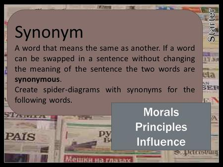 Synonym Morals Principles Influence Starter