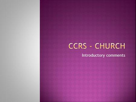 Introductory comments.  Explore the nature and function of Church  reflect on, and be challenged by, different models of Church;  be introduced to.