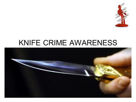 KNIFE CRIME AWARENESS. Overview: UK facts about Knife Crime Crimestoppers What is Knife Crime Knife Crime and the Law.
