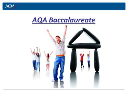 AQA Baccalaureate. The AQA Bacc is a recognised qualification that helps students to gain the suite of qualifications, skills and qualities that universities.