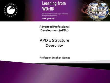 Professor Stephen Gomez Advanced Professional Development (APD1)