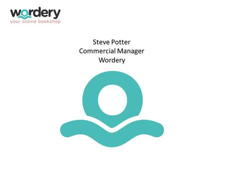 Steve Potter Commercial Manager Wordery