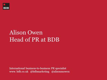 Alison Owen Head of PR at BDB International business-to-business PR specialist