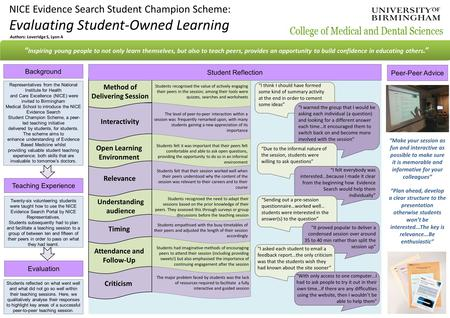 Criticism NICE Evidence Search Student Champion Scheme: Evaluating Student-Owned Learning Teaching Experience Background Peer-Peer Advice Evaluation ""