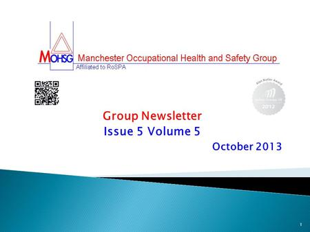 Group Newsletter Issue 5 Volume 5 October 2013 1.