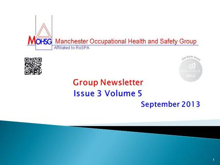 Group Newsletter Issue 3 Volume 5 September 2013 1.