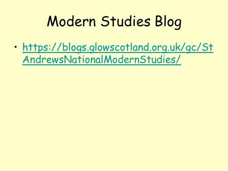Modern Studies Blog https://blogs.glowscotland.org.uk/gc/St AndrewsNationalModernStudies/https://blogs.glowscotland.org.uk/gc/St AndrewsNationalModernStudies/