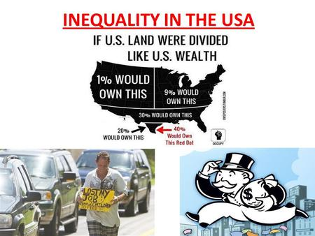 INEQUALITY IN THE USA. There are 3 sections in this unit... People Social and Economic Political.