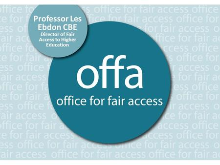 Professor Les Ebdon CBE Director of Fair Access to Higher Education.