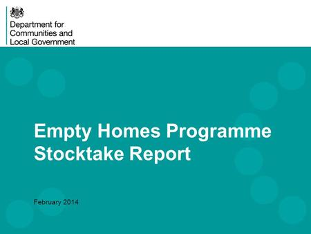 Empty Homes Programme Stocktake Report February 2014.