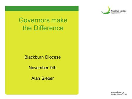Blackburn Diocese November 9th Alan Sieber Governors make the Difference.