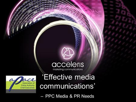 'Effective media communications' – PPC Media & PR Needs.