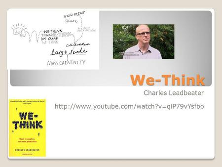 We-Think Charles Leadbeater