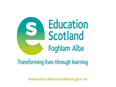 Www.educationscotland.gov.uk. Transforming lives through learning Scottish Association of Teachers of Physical Education 1st Annual National Conference.