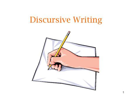 1 Discursive Writing. 2 What is Discursive Writing? Discursive Writing: This is the overall title for factual writing where you discuss ideas, express.