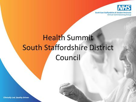 Health Summit South Staffordshire District Council.