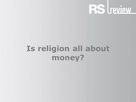 Is religion all about money?. Émile Durkheim (1) Émile Durkheim (1858–1917) believed that human societies are held together by religion, which serves.