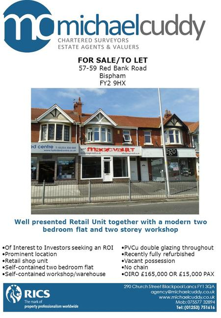 290 Church Street Blackpool Lancs FY1 3QA  Mob: 075577 32894 Tel: (01253) 751616 FOR SALE/TO LET 57-59.
