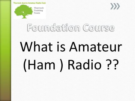 What is Amateur (Ham ) Radio ??. It's a hobby, a technical hobby with a large number of different activities within it. It contains a certain element.