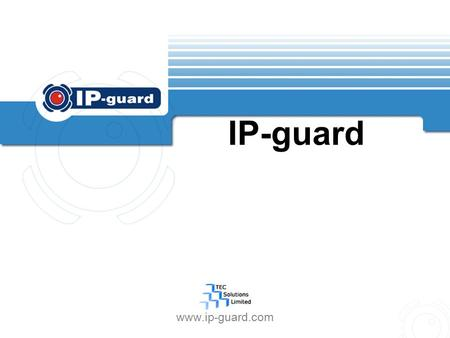 IP-guard www.ip-guard.com. IP-guard Contents Brief Introduction 1 14 Modules of IP-guard 2 Solutions 3 Components and Basic System Architecture 4.