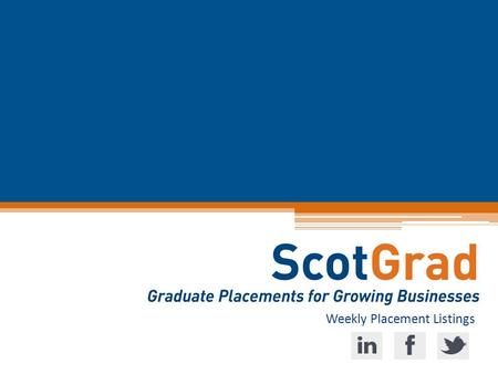 Weekly Placement Listings. Placement Alerts - Sign-up Now! 1. Log in to your account: www.ScotGrad.co.ukwww.ScotGrad.co.uk 2. In 'your details', click.