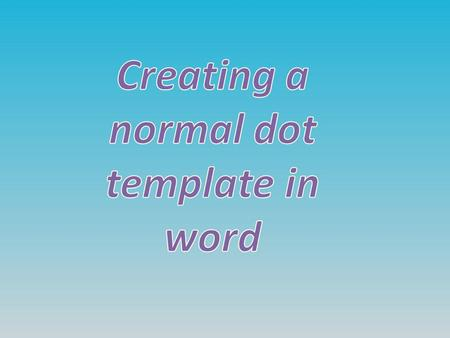 This will show you how to create a master template in word. The first thing you need to do is open up the word programme.