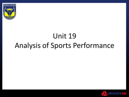 Unit 19 Analysis of Sports Performance