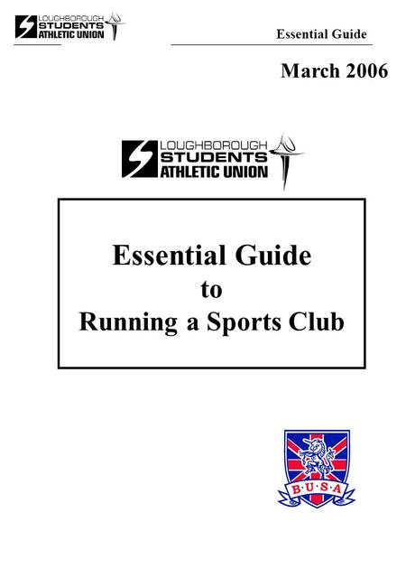 Essential Guide to Running a Sports Club March 2006.