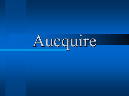 Aucquire. Aucquire Drivers - Benefits Lower Cost You can buy more You can spend elsewhere.