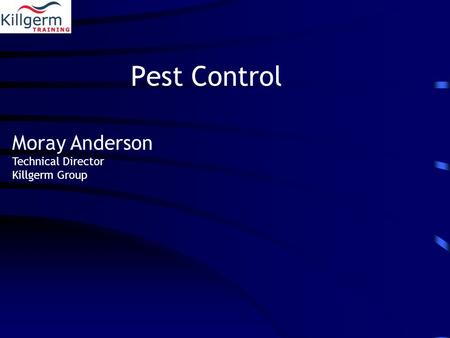 Pest Control Moray Anderson Technical Director Killgerm Group.
