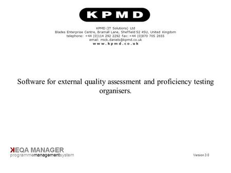Title Page programmemanagementsystem KPMD (IT Solutions) Ltd Blades Enterprise Centre, Bramall Lane, Sheffield S2 4SU, United Kingdom telephone: +44 (0)114.