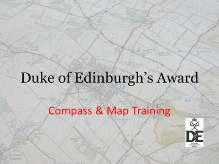 Duke of Edinburgh's Award Compass & Map Training.