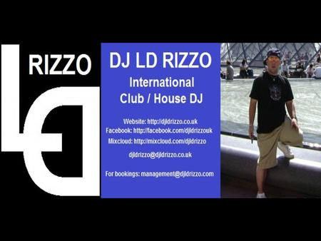 DJ Biography: Versatility, creativity, and flexibility behind the decks are key words describing the talents of DJ LD Rizzo. Best known internationally.