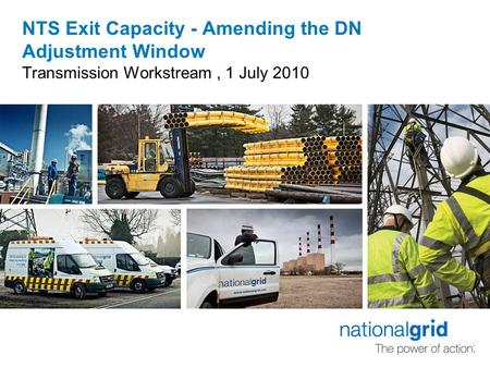 NTS Exit Capacity - Amending the DN Adjustment Window Transmission Workstream, 1 July 2010.