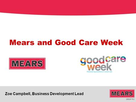 Zoe Campbell, Business Development Lead Mears and Good Care Week.