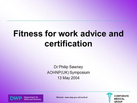 Fitness for work advice and certification
