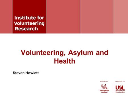 An initiative of in association with Steven Howlett Volunteering, Asylum and Health.