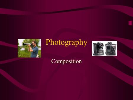 Photography Composition.