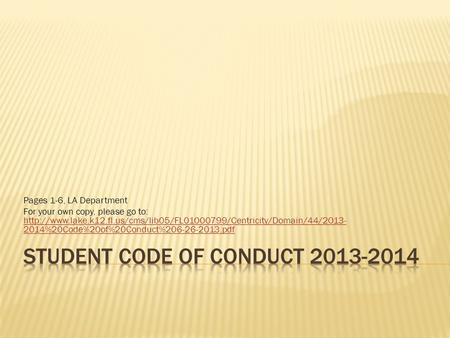 Pages 1-6, LA Department For your own copy, please go to:  2014%20Code%20of%20Conduct%206-26-2013.pdf.