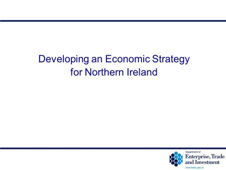 12-1 Developing an Economic Strategy for Northern Ireland.