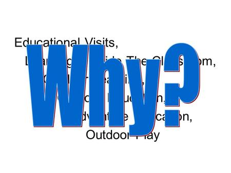 Educational Visits, Learning Outside The Classroom, Outdoor Learning, Outdoor Education, Adventure Education, Outdoor Play.