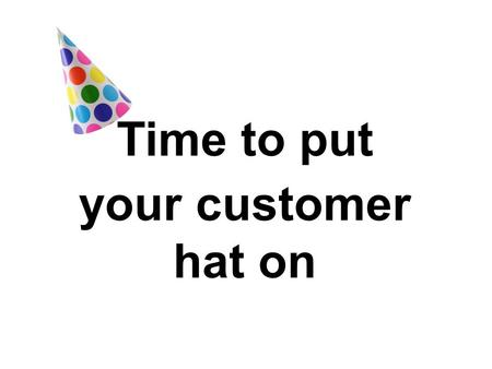 Time to put your customer hat on. Each table = 3 examples of a user journey.